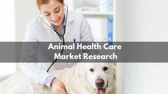 Animal Health Care Market Research Report: Trends, Opportunities faced by Top Players like Bayer AG, Elanco, Merial, Boehringer Ingelheim GmbH, Virbac Group, The Himalaya Drug Company, Ayurvet Limited, Natural Remedies