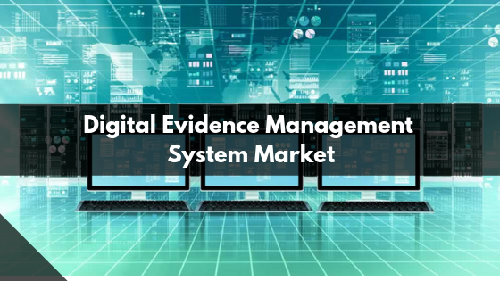 Incredible possibilities of Digital Evidence Management System Market growth: Study in Detail along with forecast in New Research by targeting on Top Companies like IBM, Oracle, FotoWare, Panasonic, Motorola, Vidizmo, NICE, Intrensic