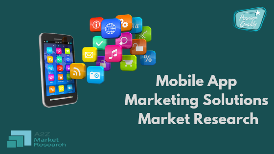 Mobile App Marketing Solutions Market studied in new Research by Focusing on Top Companies like Philips Healthcare, Johnson & Johnson, Medtronic, Airstrip Technologies, Samsung Electronics, Smart Online, Cardionet, Omron Corporation, Aetna, Qualcomm