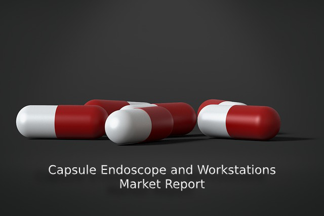 New Research on Capsule Endoscope and Workstations Market Grow Challenges, Standardization, Operator Case Studies And Key Players Given Imaging, Olympus Corporation, Intromedic, Chongqing Jinshan Science & Technology (Group), and other