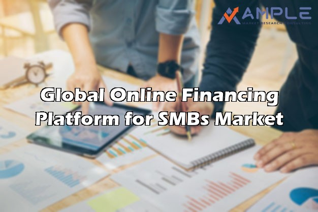 Online Financing Platform for SMBs Market Report 2018-2023 | Proficient Analysis of Key Players, Types, Future Prospects Details for Business Rate